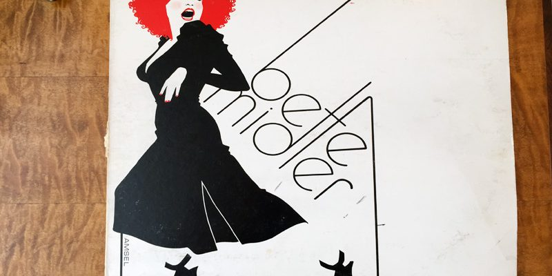 My Bette Midler Playlist—Top 10 Classics