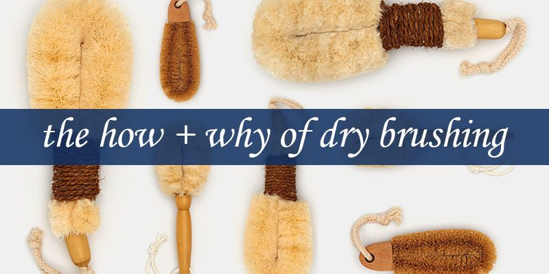 How to Master the Art of Dry Brushing